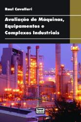 AVALIACAO DE MAQUINAS, EQUIPAMENTOS E COMPLEXOS INDUSTRIAIS - 1a ED - 2014