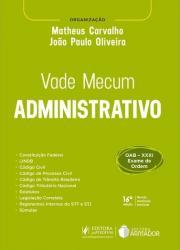 VADE MECUM ADMINISTRATIVO - 16a ED - 2020