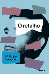 RETALHO, O