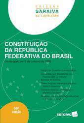 CONSTITUICAO DA REPUBLICA FEDERATIVA DO BRASIL - 56a ED - 2020