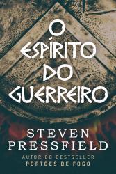 ESPIRITO DO GUERREIRO, O