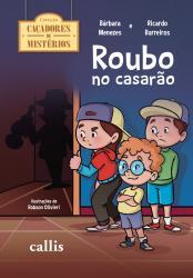CACADORES DE MISTERIOS - ROUBO NO CASARAO