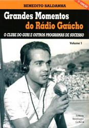 GRANDES MOMENTOS DO RADIO GAUCHO - VOL 1