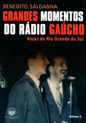 GRANDES MOMENTOS DO RADIO GAUCHO - VOL 3