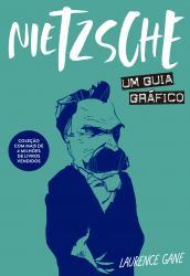 NIETZSCHE - UM GUIA GRAFICO