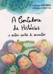 CONTADORA DE HISTORIAS E OUTROS CONTOS DE ENCANTAR, A