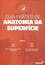 GUIA PRATICO DE ANATOMIA DA SUPERFICIE - 1a ED - 2019