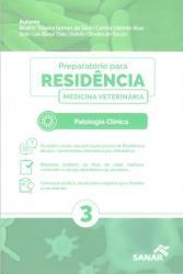 PREPARATORIO PARA RESIDENCIA EM MEDICINA VETERINARIA - VOL 3 - 1a ED - 2019