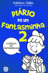 DIARIO DE UM FANTASMINHA - VOLUME 2
