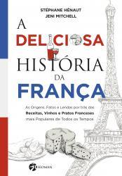 DELICIOSA HISTORIA DA FRANCA, A