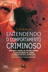 ENTENDENDO O COMPORTAMENTO CRIMINOSO
