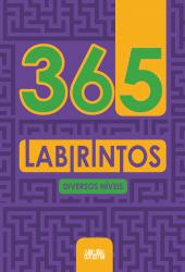 365 LABIRINTOS - DIVERSOS NIVEIS