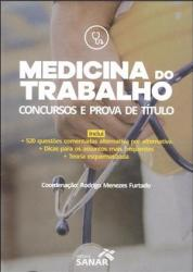MEDICINA DO TRABALHO: CONCURSOS E PROVA DE TITULO