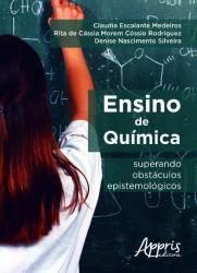 ENSINO DE QUIMICA - SUPERANDO OBSTACULOS EPISTEMOLOGICOS