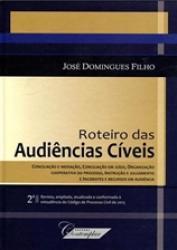 ROTEIRO DAS AUDIENCIAS CIVEIS - 2a ED. 2016