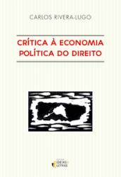 CRITICA A ECONOMIA POLITICA DO DIREITO
