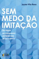 SEM MEDO DA IMITACAO