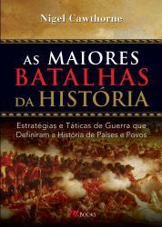 MAIORES BATALHAS DA HISTORIA, AS