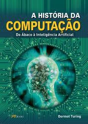 HISTORIA DA COMPUTACAO, A