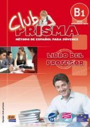 CLUB PRISMA B1 - LIBRO DEL PROFESOR + CD
