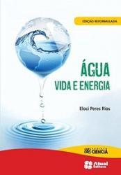 AGUA: VIDA E ENERGIA