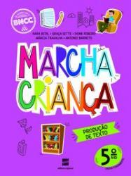 MARCHA CRIANCA - PRODUCAO DE TEXTO - 5ro ANO