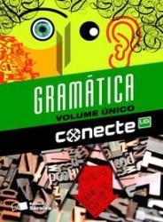 CONECTE GRAMATICA - VOLUME UNICO