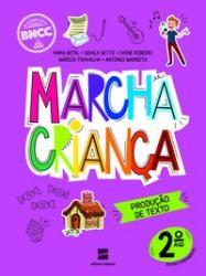MARCHA CRIANCA - PRODUCAO DE TEXTO - 2ro ANO