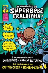 AVENTURAS DO SUPERBEBE FRALDINHA, AS