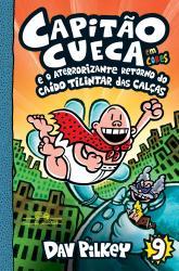 CAPITAO CUECA E O ATERRORIZANTE RETORNO DO CAIDO TILINTAR DAS CALCAS - EM CORES!
