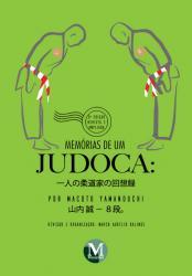 MEMORIAS DE UM JUDOCA