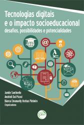 TECNOLOGIAS DIGITAIS E O IMPACTO SOCIOEDUCACIONAL
