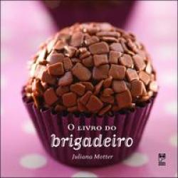 LIVRO DO BRIGADEIRO, O