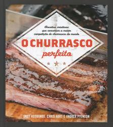 CHURRASCO PERFEITO, O