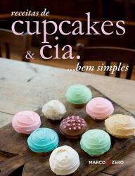 RECEITAS DE CUPCAKES & CIA... BEM SIMPLES