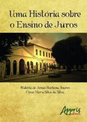 UMA HISTORIA SOBRE O ENSINO DE JUROS