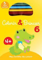 COLORIR & BRINCAR 6 : AMARELO