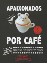 APAIXONADOS POR CAFE