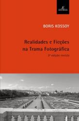 REALIDADES E FICCOES NA TRAMA FOTOGRAFICA