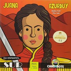 ANTIPRINCESAS - VOL 03 - JUANA AZURDUY (ESPANHOL)