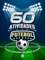 60 ATIVIDADES - FUTEBOL