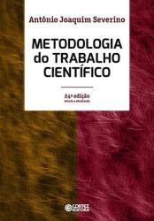 METODOLOGIA DO TRABALHO CIENTIFICO - 24a ED. 2016
