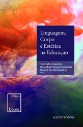 LINGUAGEM, CORPO E ESTETICA NA EDUCACAO