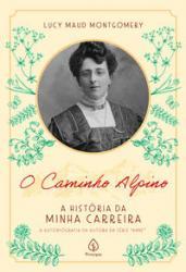 CAMINHO ALPINO: A HISTORIA DA MINHA CARREIRA, O