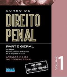 CURSO DE DIREITO PENAL - PARTE GERAL - VOLUME 1 - 2020