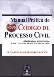 MANUAL PRATICO DO NOVO CODIGO DE PROCESSO CIVIL