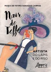 NAIR DE TEFFE - ARTISTA DO LAPIS E DO RISO