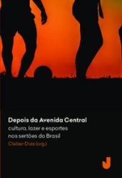 DEPOIS DA AVENIDA CENTRAL