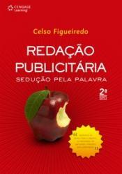 REDACAO PUBLICITARIA - SEDUCAO PELA PALAVRA