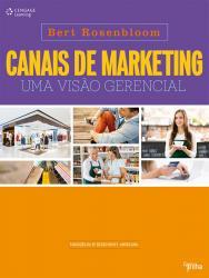 CANAIS DE MARKETING: UMA VISAO GERENCIAL